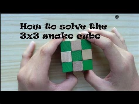 Easiest way on how to solve the 3x3 snake cube - YouTube